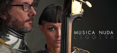 MUSICA NUDA – LEGGERA